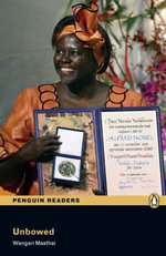 Unbowed Book and MP3 Pack : Level 4 - Wangari Maathai
