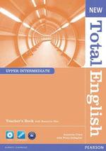 New Total English Upper Intermediate Teacher's Book and Teacher's Resource CD Pack : Total English - Araminta Crace