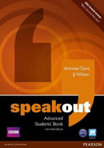 Speakout Advanced Students' Book and DVD/active Book Multi ROM Pack - J. J. Wilson