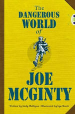 The Dangerous World of Joe Mcginty (Red B/NC 5B) : (Red B/NC 5B) - Andy Mulligan