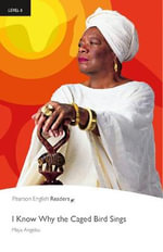 I Know Why the Caged Bird Sings & MP3 Pack : Level 6 - Maya Angelou