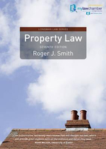 Property Law Premium MyLawChamber Pack - Roger J. Smith