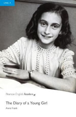 The Diary of a Young Girl : Level 4 - Anne Frank