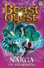 Narga the Sea Monster : Beast Quest - The Dark Realm Series : Book 15 - Adam Blade