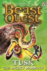 Tusk the Mighty Mammoth : Beast Quest The Dark Realm Series : Beast Quest : Book 17 - Adam Blade