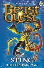 Sting the Scorpion Man : Beast Quest The Dark Realm Series : Beast Quest : Book 18 - Adam Blade