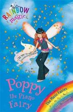 Poppy the Piano Fairy : The Music Fairies : The Rainbow Magic Series : Book 64 - Daisy Meadows