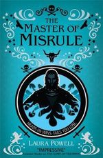The Master of Misrule : Heads He Wins. Tails You Lose. - Laura Powell