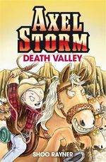 Axel Storm : Death Valley : Axel Storm - Shoo Rayner