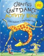 Giraffes Can't Dance : Activity Book - Giles Andreae
