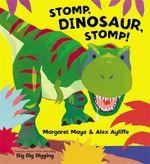 Stomp, Dinosaur, Stomp! - Margaret Mayo