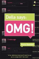 Della Says : OMG! - Keris Stainton