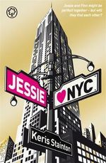 Jessie Hearts NYC : Jessie and Finn Might Be Perfect Together - But Will They Find Each Other? - Keris Stainton