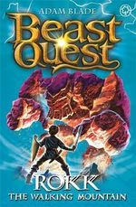 Rokk The Walking Mountain  : Beast Quest - The Shade Of Death Series : Book 27 - Adam Blade