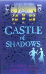 Castle of Shadows - Ellen Renner