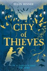 City of Thieves - Ellen Renner