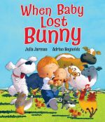 When Baby Lost Bunny - Julia Jarman