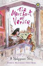 Shakespeare Stories : The Merchant Of Venice - William Shakespeare
