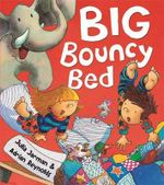 Big Bouncy Bed - Adrian Reynolds