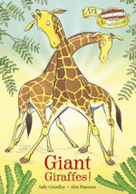 Giant Giraffes! : Giant Giraffes! - Sally Grindley