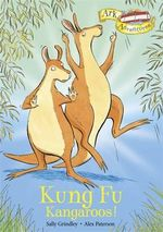 Kung Fu Kangaroos! - Sally Grindley