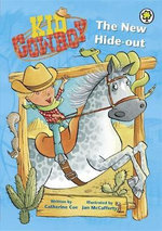 The New Hide-out : Kid Cowboy Series - Catherine Coe