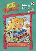 School Scare : Kid Cowboy Series - Catherine Coe