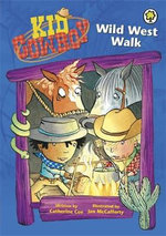 Wild West Walk : Kid Cowboy Series - Catherine Coe