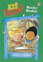 Rocky Rodeo : Kid Cowboy Series - Catherine Coe