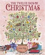 The Twelve Days of Christmas - Jane Ray