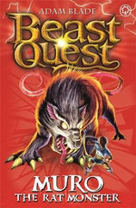 Muro The Rat Monster  : Beast Quest - The World Of Chaos Series : Book 32 - Adam Blade