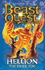 Hellion The Fiery Foe : Beast Quest The Lost World Series : Beast Quest : Book 38 - Adam Blade