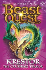 Krestor The Crushing Terror : Beast Quest The Lost World Series : Beast Quest : Book 39 - Adam Blade