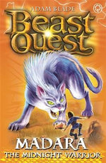 Madara The Midnight Warrior : Beast Quest The Lost World Series : Beast Quest : Book 40 - Adam Blade