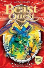 Creta the Winged Terror : Beast Quest Special Editions : Book 5 - Adam Blade