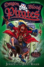Dragon Blood Pirates 4 : Jewels Of The Jolly Roger : Dragon Blood Pirates - Dan Jerris