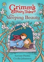 The Sleeping Beauty : Grimm's Fairy Tales - Saviour Pirotta