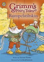 Rumpelstiltskin : Grimm's Fairy Tales - Saviour Pirotta