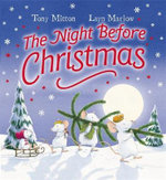 The Night Before Christmas - Tony Mitton