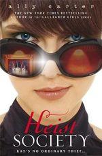 Heist Society : Heist Society - Ally Carter