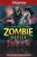 Zombie Hunter : iHorror - Steve Barlow