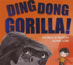 Ding Dong Gorilla - Michelle Robinson