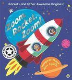 Zoom, Rocket, Zoom! : Awesome Engines - Margaret Mayo
