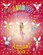 Rainbow Magic Annual 2012 : Rainbow Magic Series - Daisy Meadows