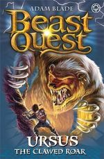 Ursus the Clawed Roar : Beast Quest : Book 49 - The Warlock's Staff - Adam Blade