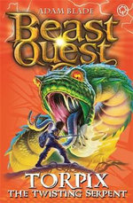 Torpix the Twisting Serpent : Beast Quest : Book 54 -  The Warlock's Staff - Adam Blade