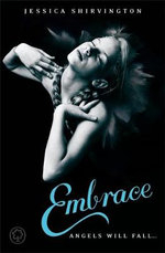 Embrace : Violet Eden Chapters Series : Book 1 - Jessica Shirvington