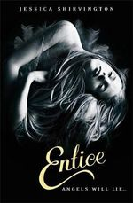Entice : Violet Eden Chapters - Jessica Shirvington