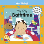 My Day : Bathtime : Go, Baby!
