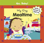 My Day : Mealtime : Go, Baby!